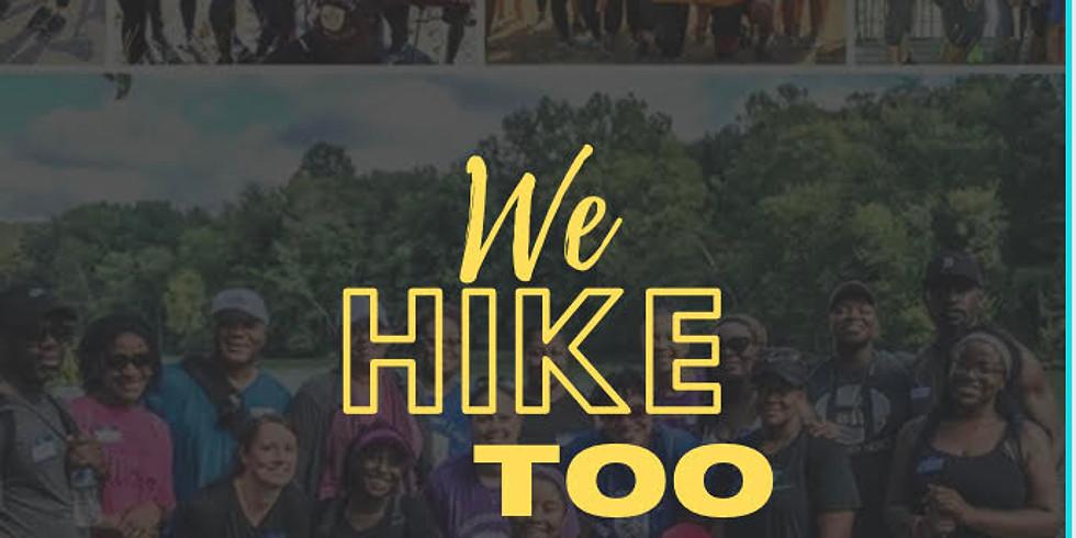 We Hike Too
