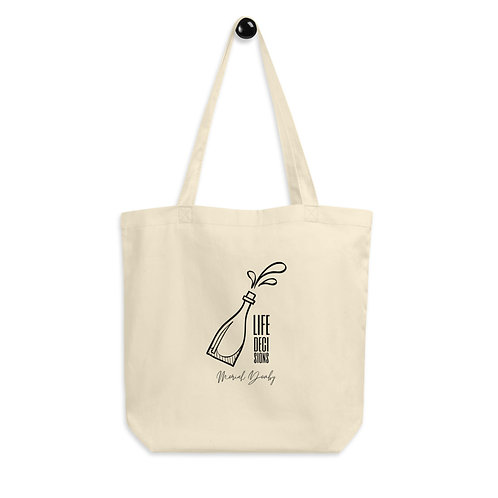 Life Decisions - Eco Tote Bag