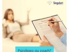 Psicólogo ou coach?