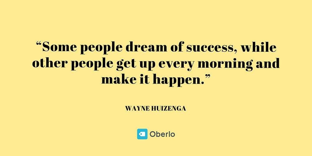 Wayne Huizenga - Business Quotes