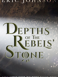 Depths of the Rebels' Stone