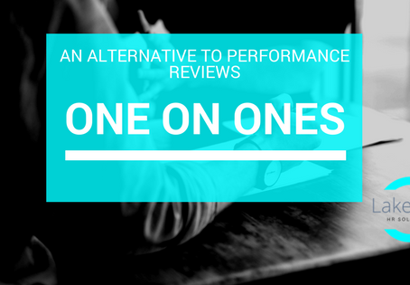 One on One's: an alternative to Annual Performance Reviews