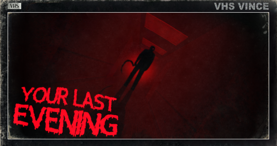 Your Last Evening