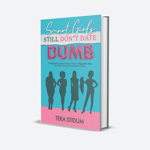 Smart Girls Still Don't Date Dumb Digital BOOK