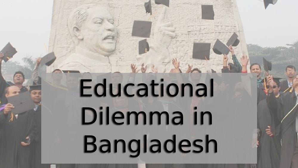 Educational Dilemma designed by nadir ul kaysar