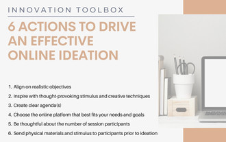 Innovation Toolbox: 6 Actions to Drive Effective Online Ideation