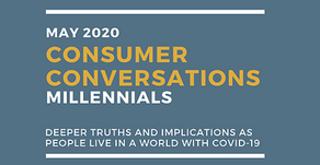 Consumer Conversations 2: Millennials Talk About Covid-19