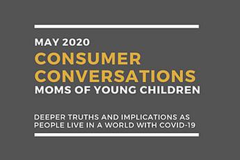 Consumer Conversations 1: Parenting During Covid-19