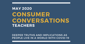 Consumer Conversations 5: Teachers Talk About Covid-19