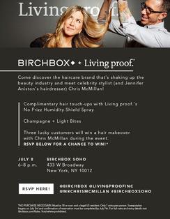 Birchbox + Livingproof: With celebrity hair stylist Chris McMillan