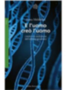 E l'uomo creò l'uomo: CRISPR e la rivoluzione dell'editing genomico