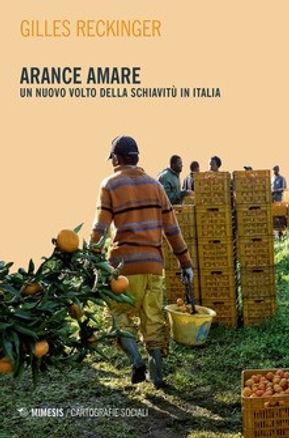 Arance amare. Un nuovo volto della schiavitù in Italia