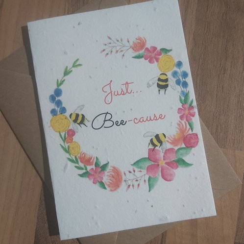 Plantable 'Just Bee-cause' card