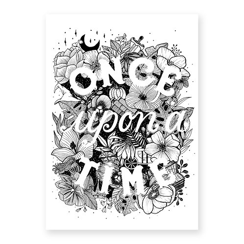 Floral black & white lettering print with quote 'Once Upon a Time'