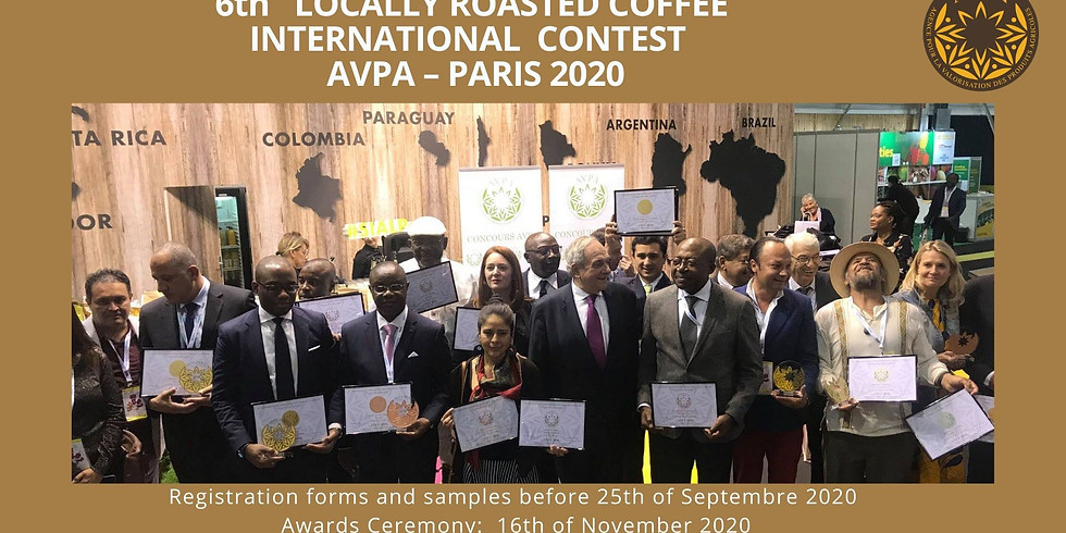 "6th ""Coffees Roasted at Origin"" International Contest AVPA Paris 2020"