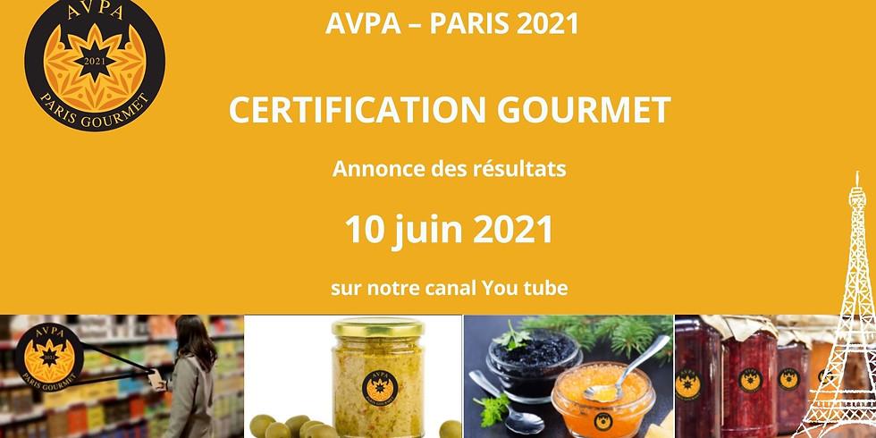 Certification Gourmet: annonce des résultats