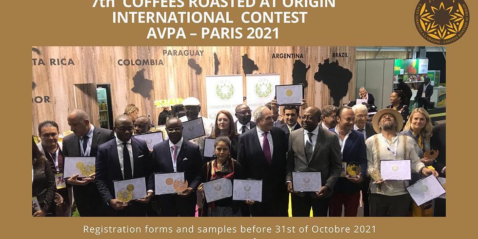 "7th ""Coffees Roasted at Origin"" International Contest AVPA Paris 2021"