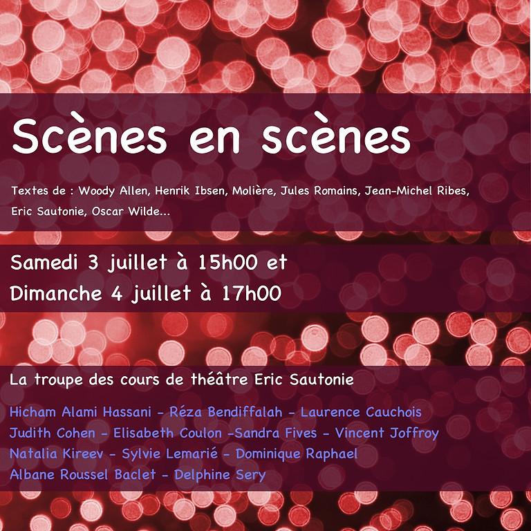 Scène en scènes (1)