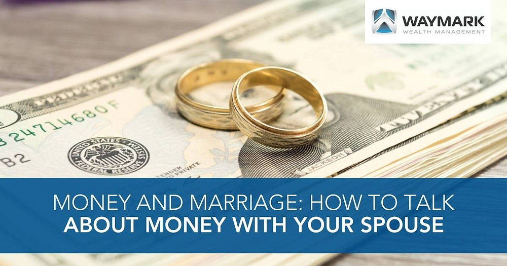 Money and Marriage: How to Talk About Money with Your Spouse