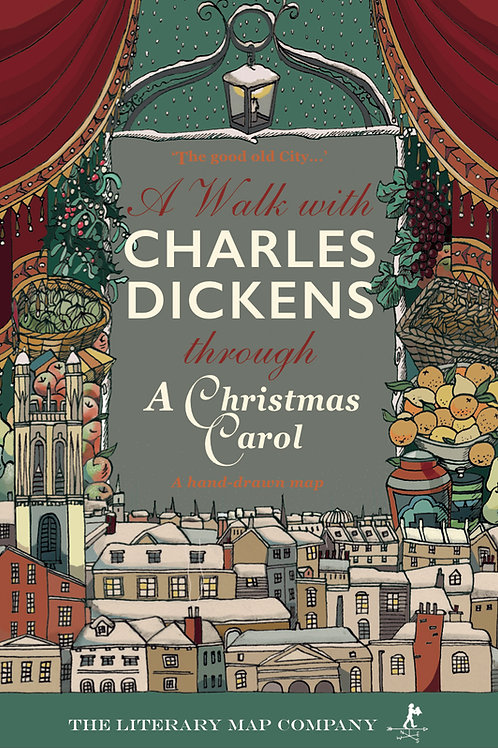 A Walk with Charles Dickens through A Christmas Carol