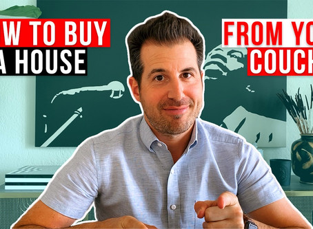 How to Buy a House From Your Couch