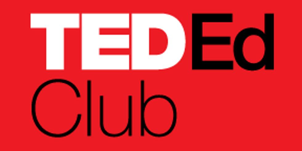 2020 VIRTUAL TED-Ed Club