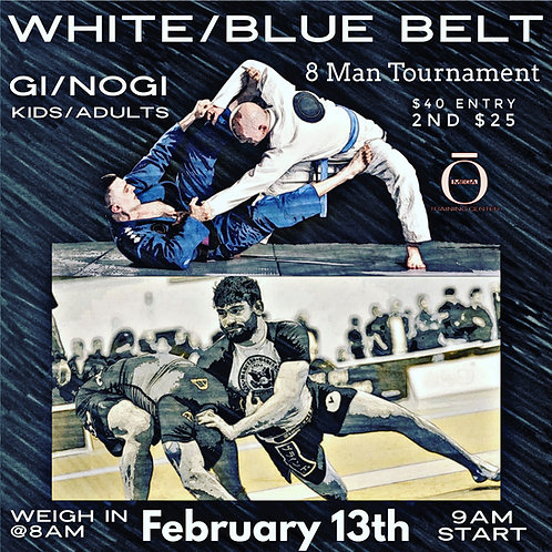 White/Blue Belt Gi and Nogi 8 man
