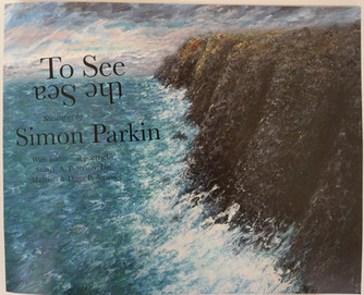 To See The Sea Exhibition catalogue with poetry by acclaimed writers Stuart A Paterson and Ian Marri
