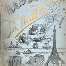 """""""The World We Live In"""" hard bound pictorial atlas, 1892.  (Image 1/2)"""