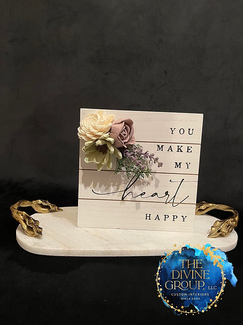 YOU MAKE MY HEART HAPPY STYLE 1