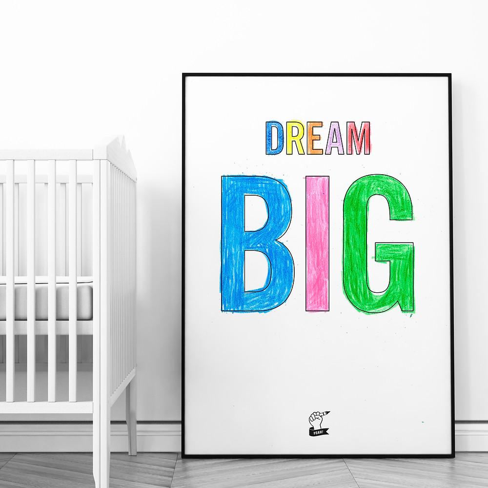 Go Outside The Lines Dream Big Print
