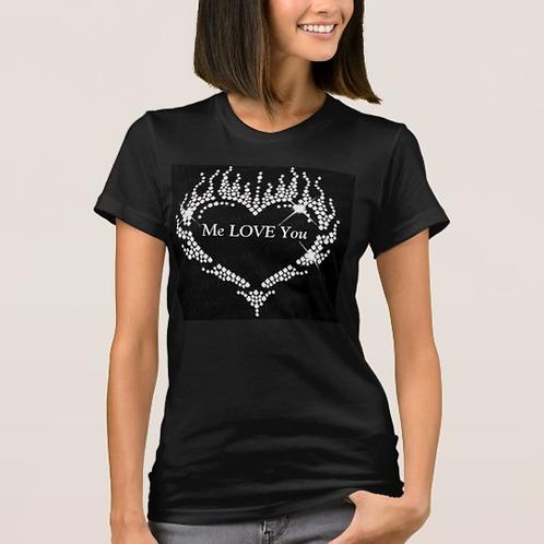 T-Shirt Bling - Me Love You