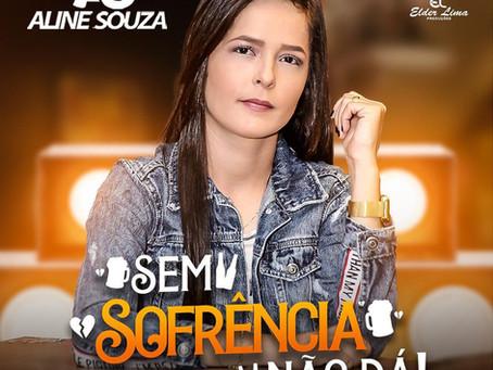 """Aline Souza lança seu novo CD: """"Sem Sofrencia não dá"""""""