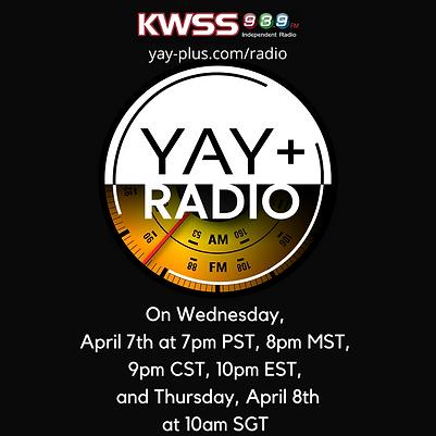 Yay+ Radio Graphic April 7th.png