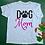 Thumbnail: Dog Mom Unisex T-Shirt