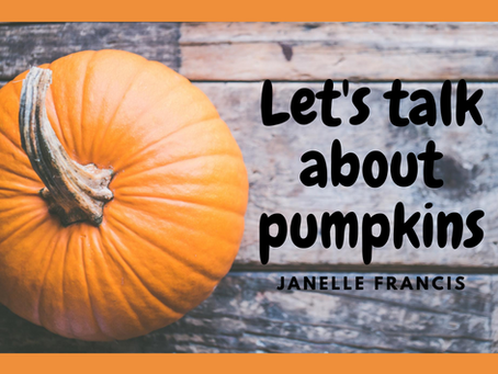 Let's talk about fall gardens and pumpkins!