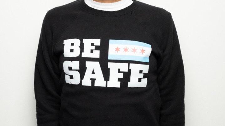 Black Be Safe (Crew Neck)