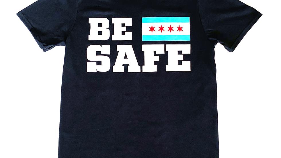 Black BE SAFE T-Shirt