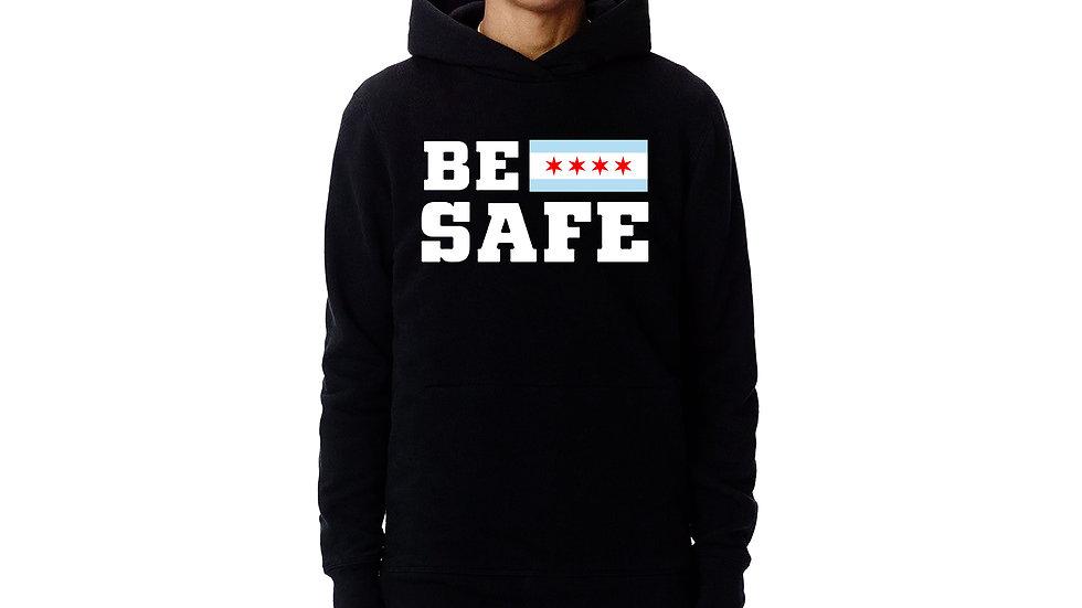 BE SAFE HOODIE
