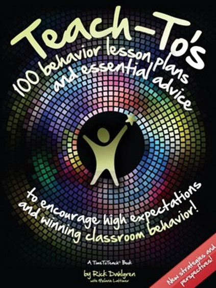 Teach-To's: 100 Behavior Lesson Plans and Essential Advice (book)