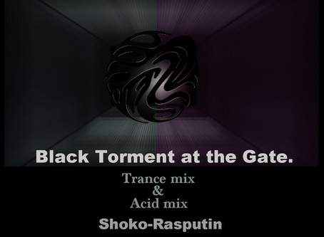 Next release -Black Torment at the Gate-