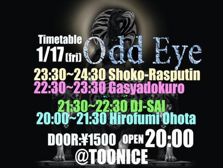 Odd Eye 1/17@TOONICE-DJ timetable