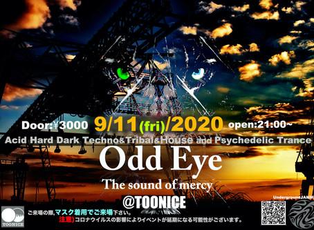 Odd Eye 9/11(fri) @TOONICE