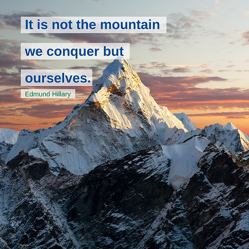 It is not the mountain we conquer but ourselves..png