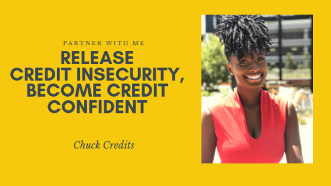 Release credit INSECURITY, become credit