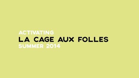 Activating La Cage aux Folles