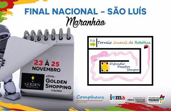 Final de Campeonato de Robótica Nacional no Golden Shopping Calhau