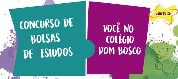 INSCRIÇÕES ABERTAS PARA O CONCURSO DE BOLSAS DO DOM BOSCO