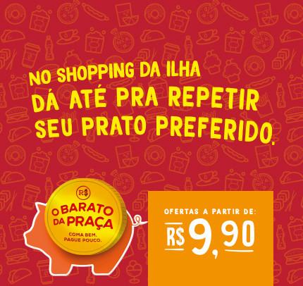 """""""O Barato da Praça"""" no Shopping da Ilha"""