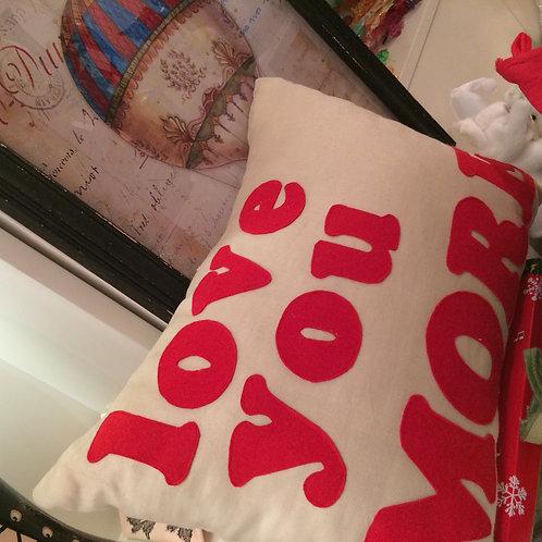 Love You More Yastık